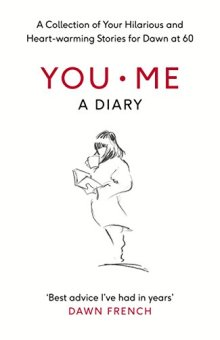 The cover of Dawn French's e-book 'You. Me. A Diary.'